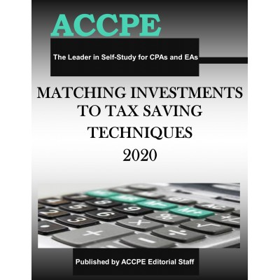 Matching Investments to Tax Saving Techniques 2020