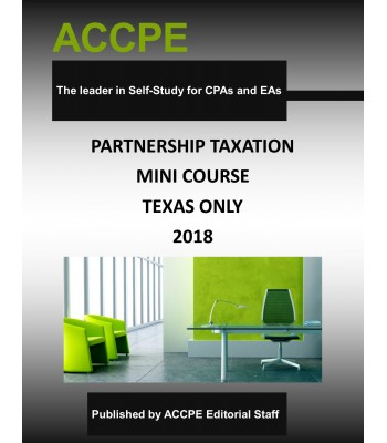 Partnership Taxation Mini Course 2018 TEXAS ONLY