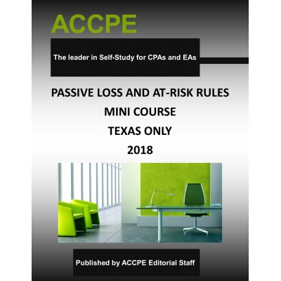 Passive Loss & At-Risk Rules Mini-Course 2018 TEXAS ONLY