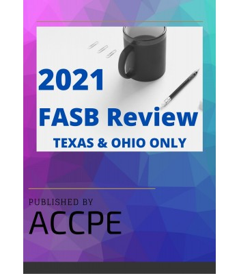 2021 FASB Review TEXAS & OHIO ONLY