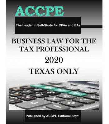 Business Law for the Tax Professional 2020 TEXAS & OHIO ONLY