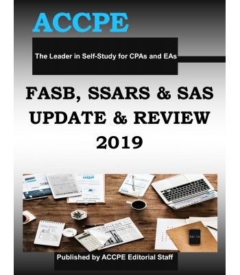 FASB, SSARS and SAS Update and Review 2019