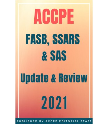 FASB, SSARS and SAS Update and Review 2021