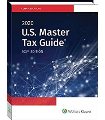 U.S. Master Tax Guide 2020 TEXAS & OHIO ONLY