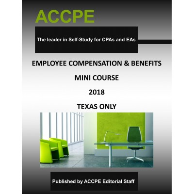 Employee Compensation and Benefits Mini-Course-Texas-Only