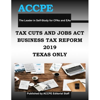 Tax Cuts and Jobs Act - Business Tax Reform TEXAS ONLY