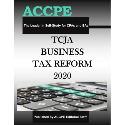 TCJA - Business Tax Reform 2020 TEXAS & OHIO ONLY
