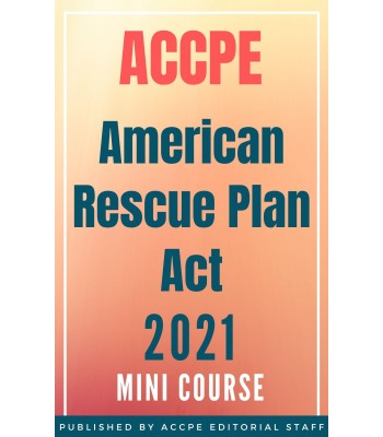American Rescue Plan Act of 2021 Mini Course