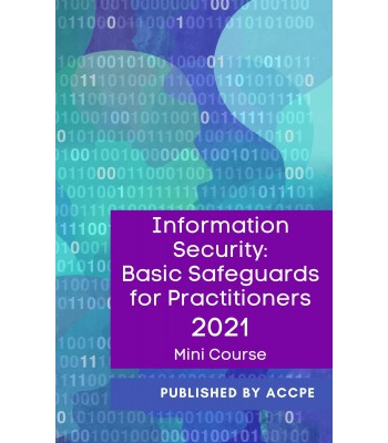 Information Security - Basic Safeguards for Practitioners 2021 Mini Course