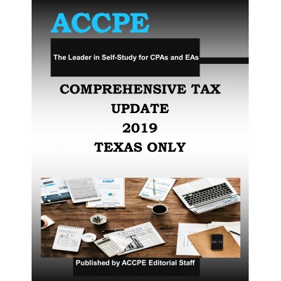 Comprehensive Tax Update 2019 TEXAS ONLY
