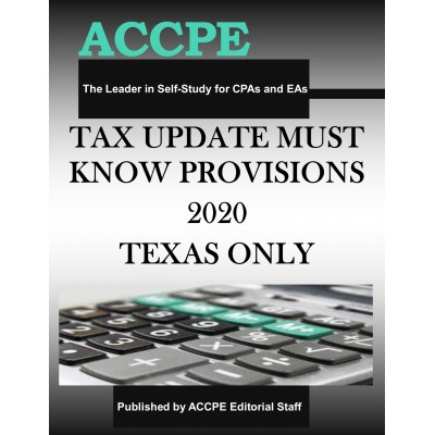 Tax Update Must Know Provisions 2020 TEXAS & OHIO ONLY