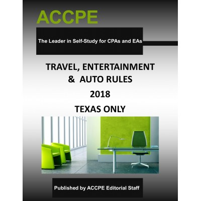 Travel, Entertainment and Auto Rules 2018 TEXAS ONLY