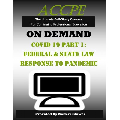 COVID-19 Part I: Federal and State Tax Law Response to the Pandemic