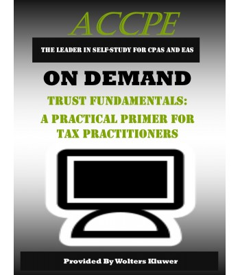 Trust Fundamentals A Practical Primer for Tax Practitioners