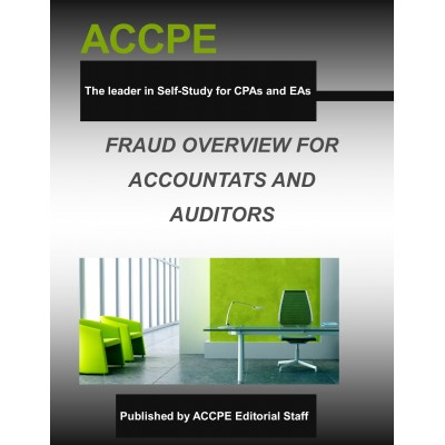 Fraud An Overview For Accountants and Auditors
