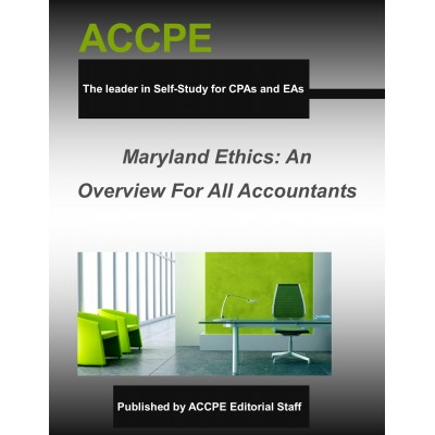 Maryland Ethics: An Overview For All Accountants 2017